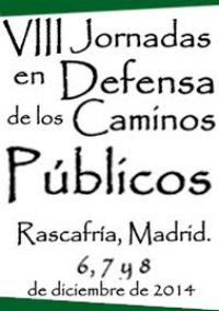 VIII Jornadas Estatales de la Plataforma Ibérica por los Caminos Públicos