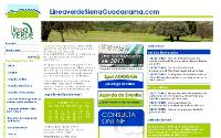 El funcionamiento de Sierra Verde Guadarrama arroja resultados positivos