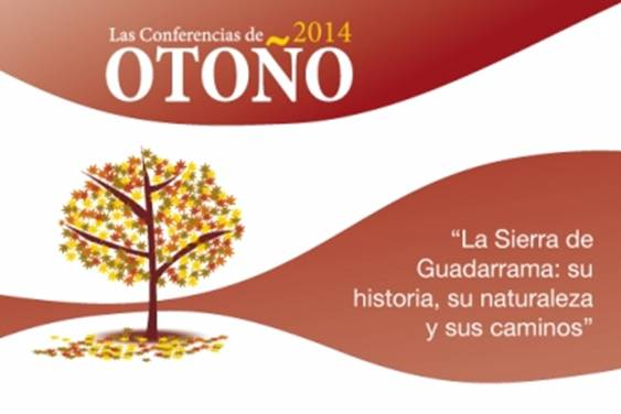 Conferencia: La Sierra de Guadarrama: su historia, su naturaleza y sus caminos.