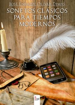 Sonetos clásicos para tiempos modernos', de Enrique Olivar, ya está en las librerías