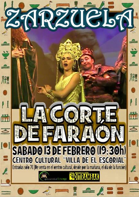 """La zarzuela """"La corte del Faraón"""" llega al Centro Cultural Villa de El Escorial"""