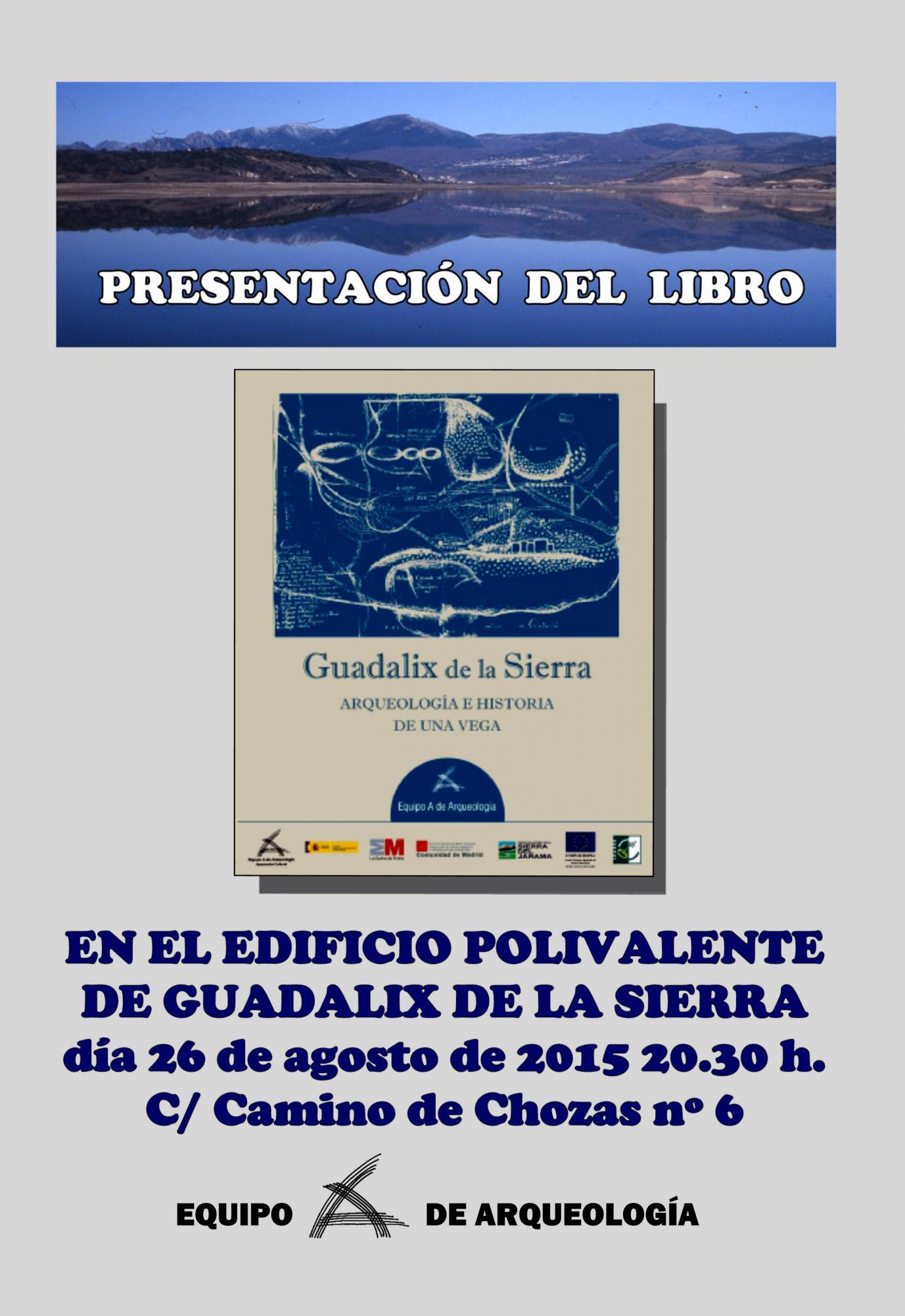El equipo `A´ de arqueología presenta un libro sobre la historia local de Guadalix de la Sierra