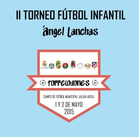 "II Torneo de fútbol Infantil ""Ángel Lanchas"""