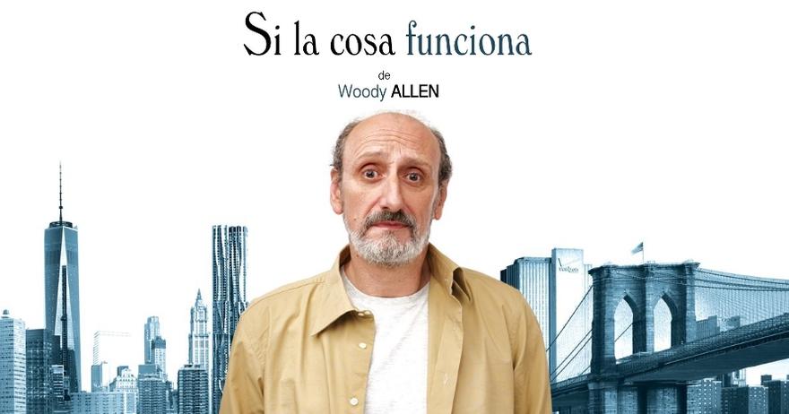 """La comedia de Woody Allen """"Si la cosa funciona"""" con el actor Jose Luis Gil este fin de semana en Las Rozas"""