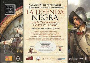 Cortés y Elcano centran la II Jornada Leyenda Negra