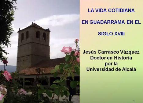 El Aula de Humanidades de Guadarrama abre temporada hablando de la vida cotidiana en el siglo XVIII
