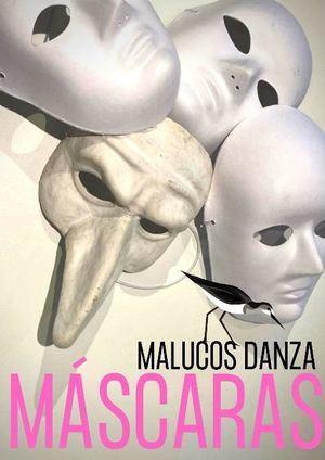 Galapagar ofrece on line 'Máscaras', de Malucos Danza, con motivo del Día Universal del Niño