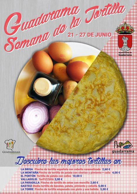 Guadarrama propone un delicioso recorrido por la Semana de la Tortilla