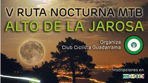 "V Edición de la ruta ciclista nocturna MTB ""Alto de la Jarosa"""