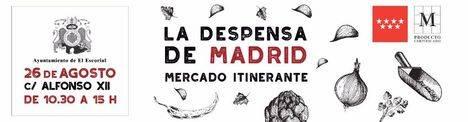 La Despensa de Madrid llega a El Escorial el próximo 26 de agosto