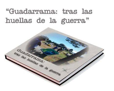 Presentación del libro Guadarrama: Tras las huellas de la Guerra