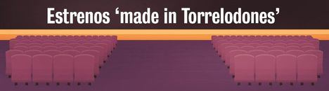 Estrenos 'made in Torrelodones'