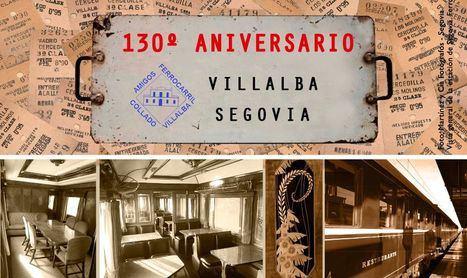 130 años de la línea de ferrocarril Collado Villalba-Segovia