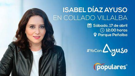 La presidenta regional, Isabel Díaz Ayuso, visita Collado Villalba este sábado, 17 de abril