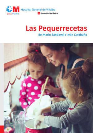 Pequerrecetas: el Hospital de Villalba y grandes chefs con los niños
