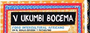 V Ukumbi Bocema. Vive África en la Sierra de Guadarrama